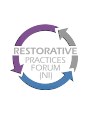 Why Restorative Practices Benefit All >> Restorative Practices Forum Ni